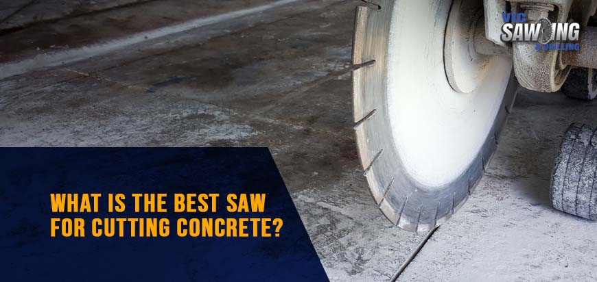 What is the Best Saw for Cutting Concrete